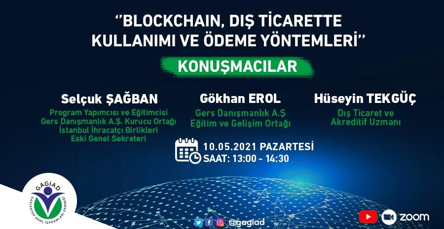 """""""Blockchain, Dış Ticarette Kullanımı ve Ödeme Yöntemleri"""" Webinarı"""
