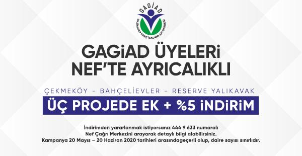 GAGİAD ÜYELERİ NEF'TE AYRICALIKLI