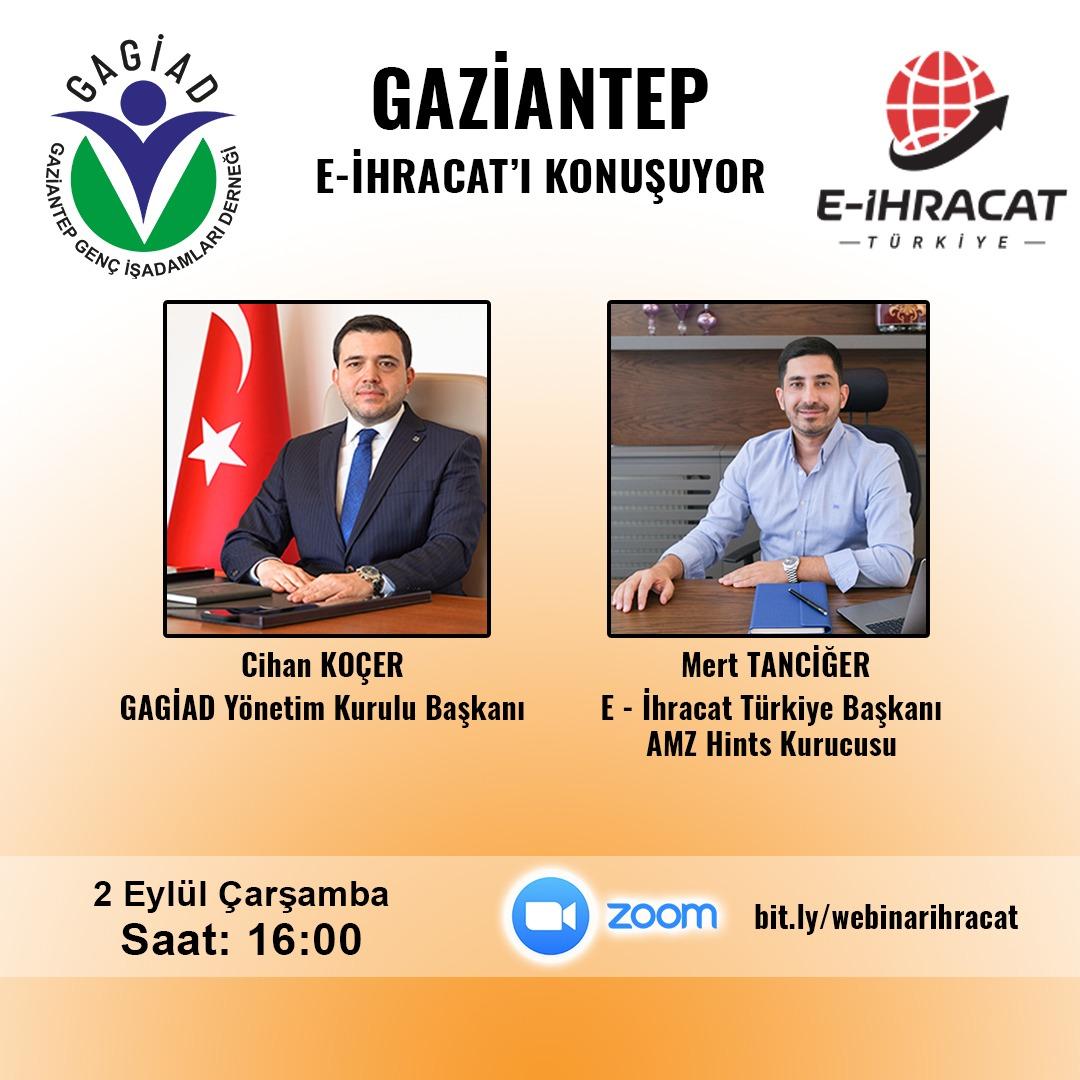 ''GAZİANTEP E-İHRACAT'I KONUŞUYOR'' KONULU WEBİNAR TOPLANTISI