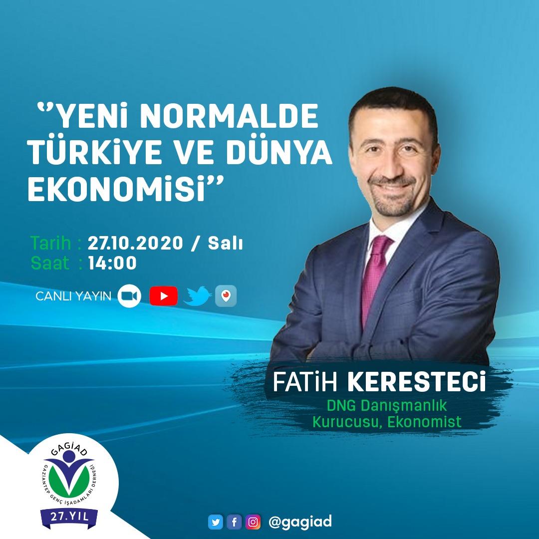 ''YENİ NORMALDE TÜRKİYE VE DÜNYA EKONOMİSİ'' WEBİNARIMIZA DAVETLİSİNİZ